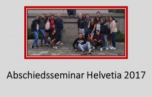 Abschiedsseminar Helvetia 2017