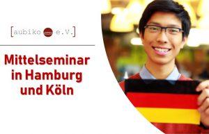 Mittelseminar in Hamburg und Köln